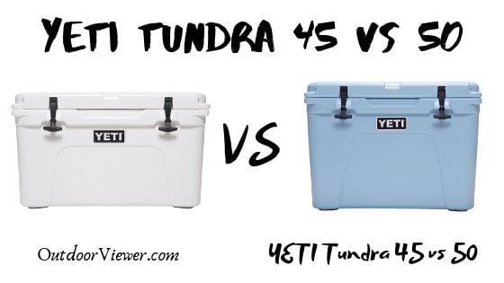 YETI Tundra 45 vs 50