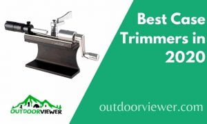 Best Case Trimmers