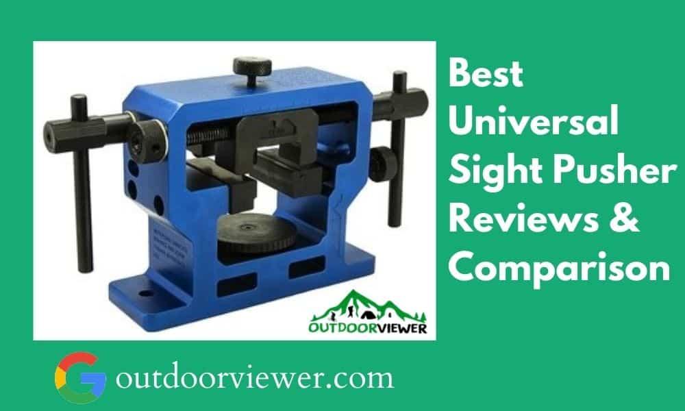 Best Universal Sight Pusher