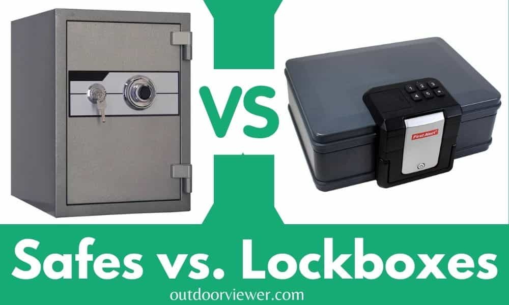 Safes vs. Lockboxes