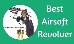 Best Airsoft Revolver