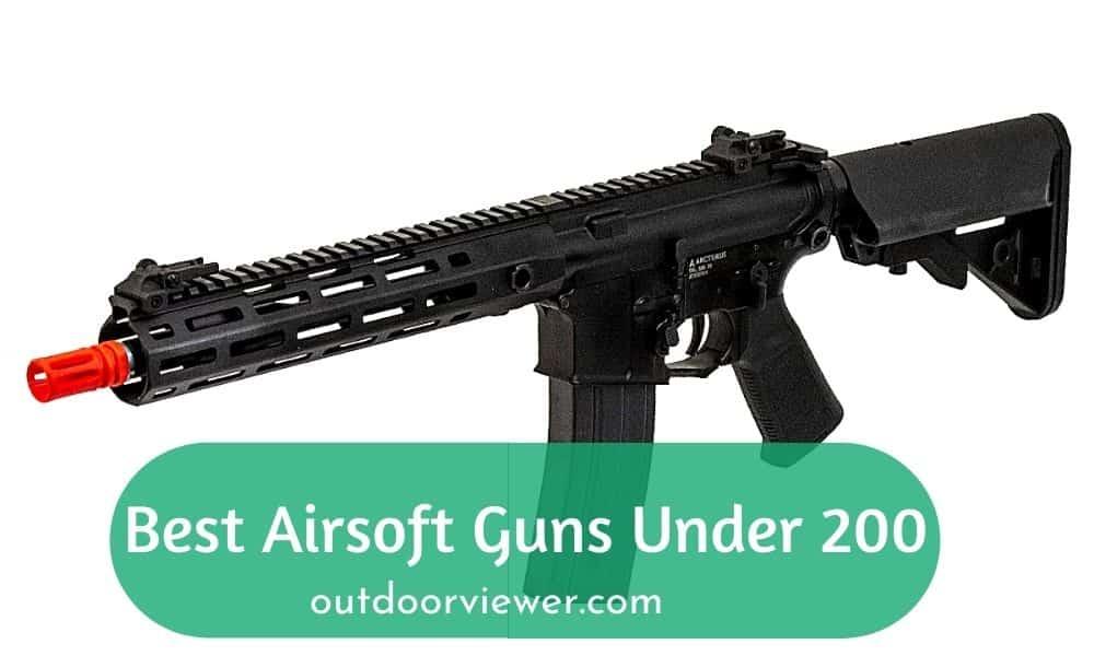 Best Airsoft Guns Under 200