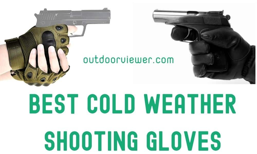 Best Cold Weather Shooting Gloves